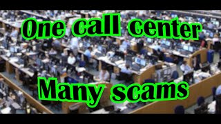 One call center, many scams