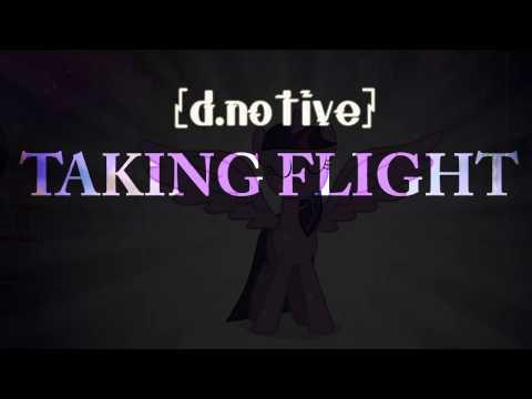 d.notive - Taking Flight