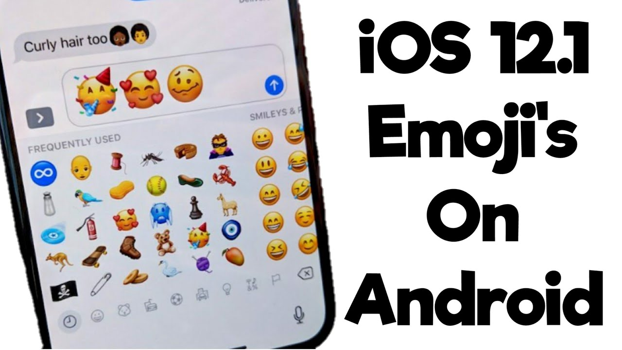 How To Install iOS 12 1 Emoji's On Any Android
