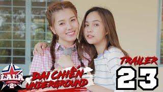 LA LA SCHOOL | TRAILER TẬP 23 | Season 2 : ĐẠI CHIẾN UNDERGROUND