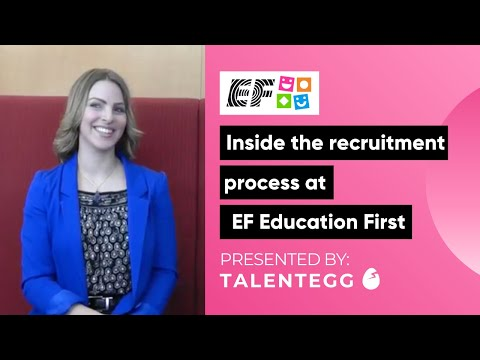 Inside the recruitment process at EF Education First