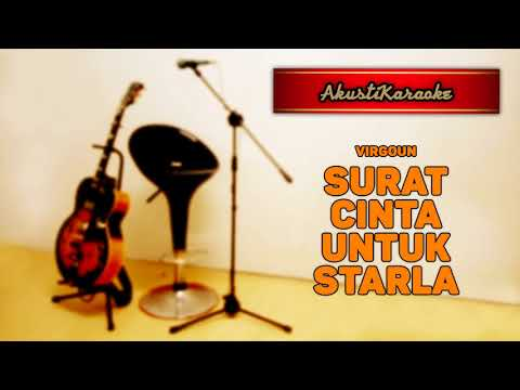 Virgoun - Surat Cinta Untuk Starla ( Karaoke Versi Akustik )