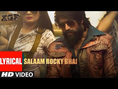 Lyrical Video: SALAAM ROCKY BHAI | KGF Chapter 1 | Yash, Srinidhi Shetty | Prashanth Neel