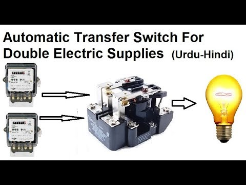 How to make Automatic transfer switch using Relay for Double supplies in  Hindi & Urdu