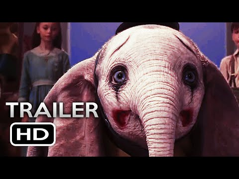 DUMBO Official Trailer 2 (2019) Tim Burton Disney Movie HD