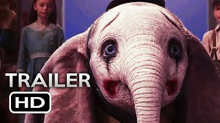 DUMBO Official Trailer 2 (2019) Tim Burton Disney Movie HD