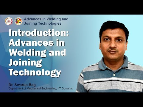 Introduction: Advances in Welding and Joining Technology