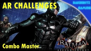 [Walkthru] Batman: Arkham Knight AR Challenges - Combo Master
