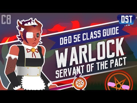 D&D 5e Warlock Class Guide ~ In the Name of the Eldritch Pact, I'll... Can I Please Stop?