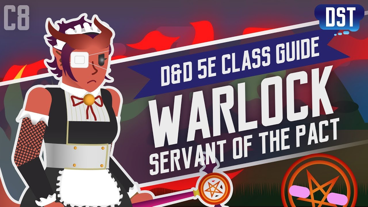 D&D 5e Warlock Class Guide ~ In the Name of the Eldritch Pact, I'll    Can  I Please Stop?