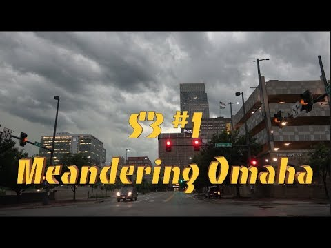 Meandering Omaha  S3 #1