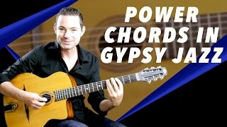 Power Chords In Gypsy Jazz - Gypsy Jazz Guitar Secrets Lesson