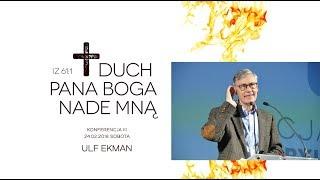 """ULF EKMAN - """"Życie w Duchu Świętym"""" 24.02.2018"""
