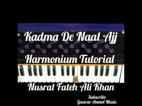How To Play Kadma De Naal Ajj La Lai By NFAK On Harmonium // Gaurav Anmol Music // Tutorial // 2019
