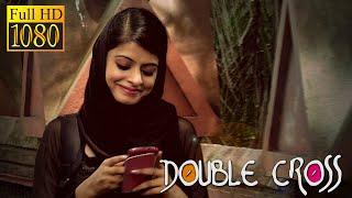 Double cross - Malayalam Short Film HD 2014