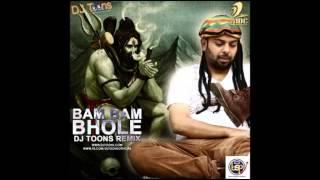 Bam Bam Bhole - DJ Toons Remix