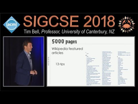 "Tim Bell, ""What's the big idea with CS Education in K-12?"" SIGCSE 2018 Keynote Talks"