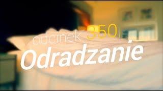 SzustaRano [#350] ODRADZANIE