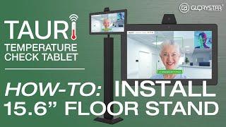 "TAURI 15.6"" Floor Stand Installation"