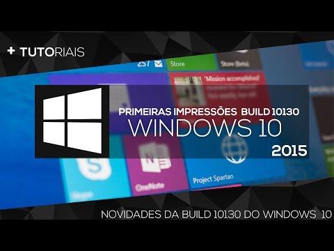 PRIMEIRAS IMPRESSÕES/REVIEW WINDOWS 10 BUILD 10130 PT-BR 2015