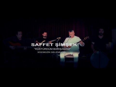 Saffet Şimşek - Küstürdüm Barışamam (Official Video)