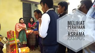 Melihat Perayaan Diwali di Asrama Kampus (2018) 🇮🇳🇮🇩