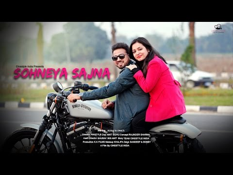 Sohneya Sajna | Best  Pre Wedding Song 2017 | Suraj & Swati | Cinestyle India | Chandigarh, Punjab,