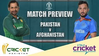 Talk Cricket: Pakistan vs Afghanistan match preview