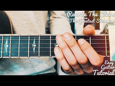Rewrite The Stars The Greatest Showman Guitar Tutorial // Rewrite The Stars Guitar // Lesson #404
