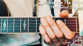 Download Lagu Rewrite The Stars The Greatest Showman Guitar Tutorial // Rewrite The Stars Guitar // Lesson #404 Mp3