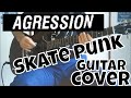 Aggression - Dear John Letter (Xmandre Guitar Cover) HD HQ (Skate Punk,Punk Rock)