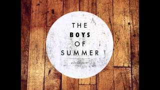 The Boys Of Summer - Blood Pumping