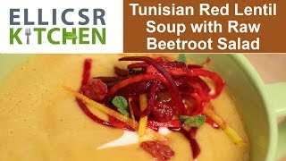 Tunisian Red Lentil Soup With Raw Beetroot Salad