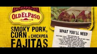 Smoky Pork, Corn And Chickpea Fajitas | Andy Bates | Old El Paso