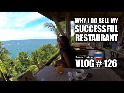 Why I do sell my successful restaurant – Sunny's Thailand Vlog # 126