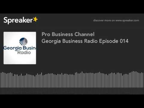 Georgia Business Radio Episode 014