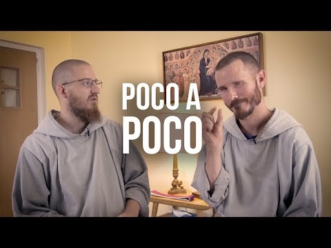 Poco a Poco : Little by Little in Faith