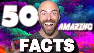 50 AMAZING Facts to Blow Your Mind! #138