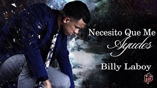 Baixar Necesito Que Me Ayudes | Billy Laboy [OFFICIAL]