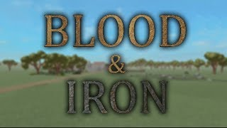 Roblox Blood & Iron - Fight To Defend Our Kingdom
