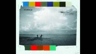 Thrice — Talking Through Glass / We Move Like Swing Sets