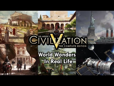 Civilization 5 | All World Wonders Quotes + Real Life Comparison - Includes Deleted and DLC Wonders |