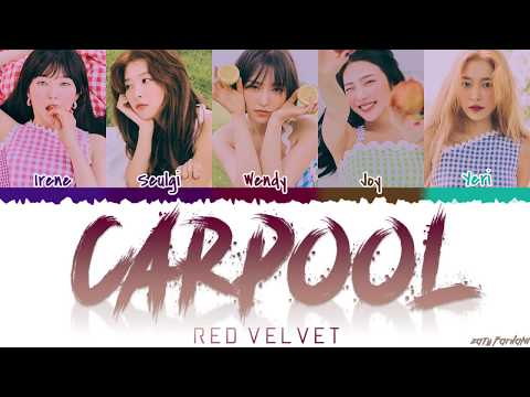 RED VELVET (레드벨벳) - 'CARPOOL' (카풀) Lyrics [Color Coded_Han_Rom_Eng]