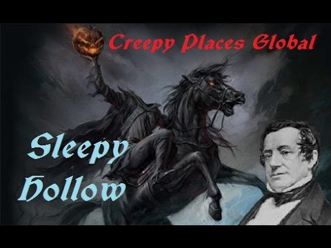 Creepy Places Global: Sleepy Hollow