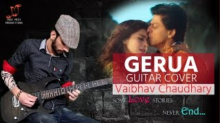 Gerua | Dilwale | Amazing Electric Guitar Cover | Shahrukh Khan | Arijit | IndiMedi | Video | New