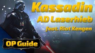 Kassadin OP Guide: AD Laserhieb feat. Kengen