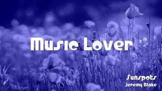 🎵 Sunspots - Jeremy Blake 🎧 No Copyright Music 🎶 YouTube Audio Library