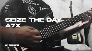 Avenged Sevenfold Seize The Day Solo Cover (Extended)