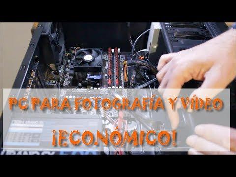 Construye tu PC económico para fotografía y vídeo