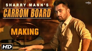 Carrom Board (Making) | Sharry Mann | Latest Punjabi Songs 2016 |  SagaHits